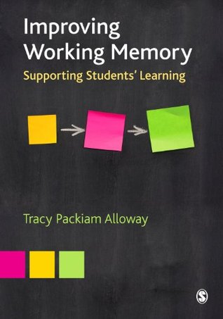 Improving working memory supporting students learning by tracy improving working memory supporting students learning by tracy alloway fandeluxe Ebook collections