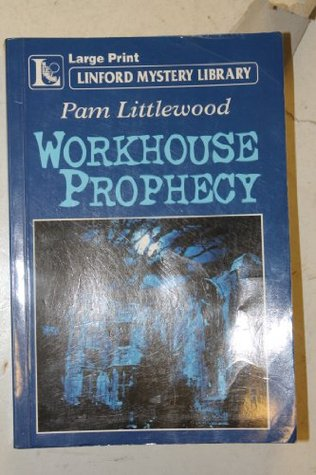 Workhouse Prophecy