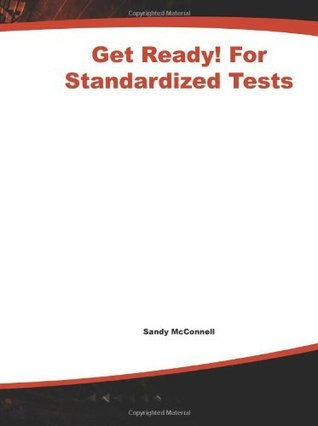 Get Ready! For Standardized Tests: Math Grade 1: How to Help Your Kids Score High on Any Standardized Test