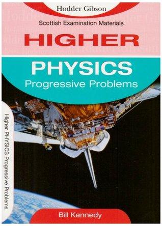 Progressive Problems Higher Physics