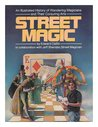 Street Magic: An Illustrated History of Wandering Magicians and Their Conjuring Arts