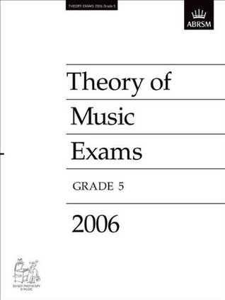 2006 Grade 5 Theory Tests