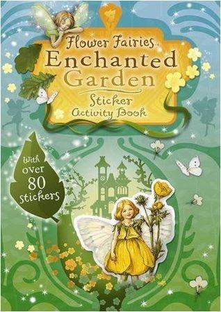 Flower Fairies Enchanted Garden (Flower Fairies Sticker Book)