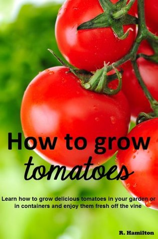 Learn how to grow delicious tomatoes in your garden or in containers and enjoy them fresh off the vine