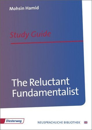 The Reluctant Fundamentalist: Study Guide