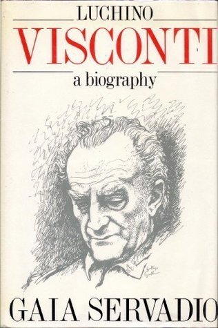 Luchino Visconti, a Biography