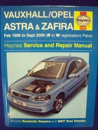Vauxhall/Opel Astra and Zafira (petrol) Service and Repair Manual