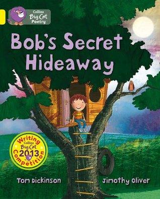 Collins Big Cat - Bob's Secret Hideaway: Yellow/Band 03
