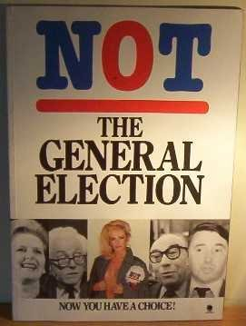 Not The General Election