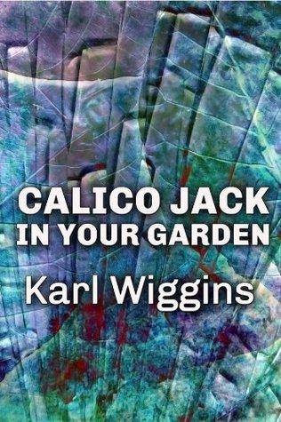 Calico Jack in your Garden