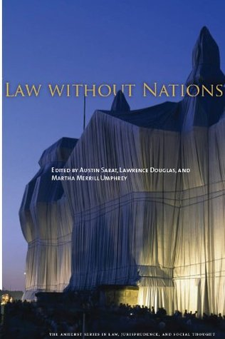 Law without Nations (The Amherst Series in Law, Jurisprudence)