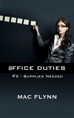 Supplies Needed (Office Duties, #3)