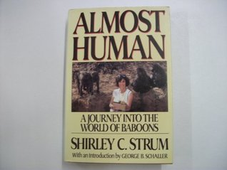 Almost Human A Journey Into The World Of