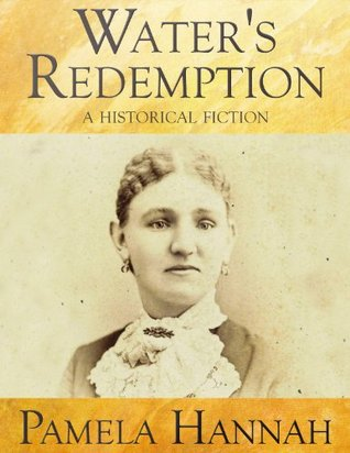 Water's Redemption: A Historical Fiction