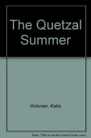 The Quetzal Summer