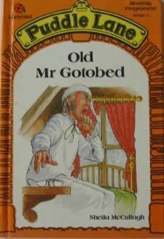 Old Mr. Gotobed (Puddle Lane Stage 3 Book 1)