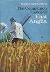 The Companion Guide To East Anglia