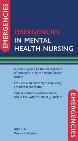 Emergencies in Mental Health Nursing (Emergencies in...)