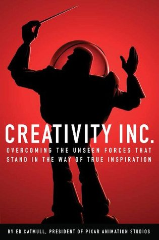 creativity inc- overcoming the unseen forces that stand in the way of true inspiration- ed catmull-marketing and creativity books-www.ifiweremarketing.com