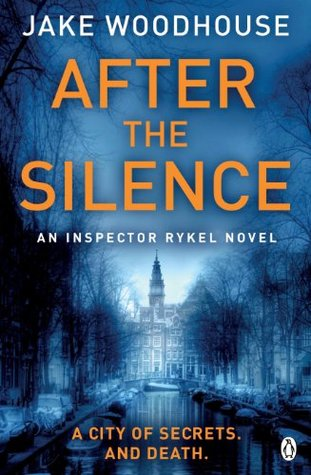 After the Silence (Amsterdam Quartet, #1)