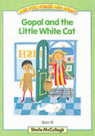 Gopal and the Little White Cat (One, Two, Three and Away! Green Book 1B)
