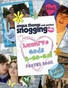 Angus, Thongs and Perfect Snogging - Luuurve Gods A-go-go!: Poster Book