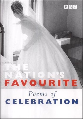 The Nation's Favourite Poems of Celebration