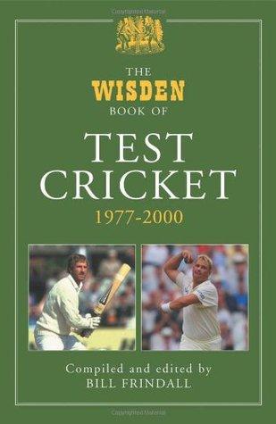 The Wisden Book of Test Cricket, 1977–2000