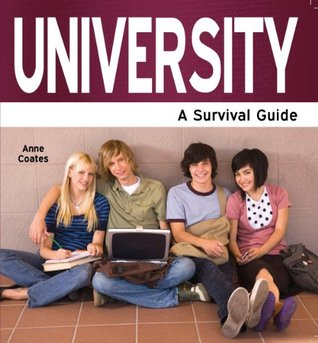 University: A Survival Guide (Need2Know Books)