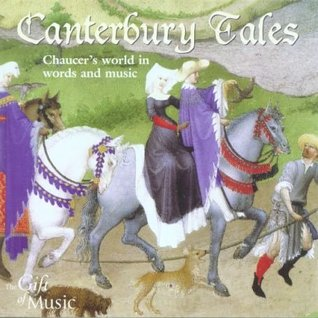 Canterbury Tales: Chaucer's World in Words and Music