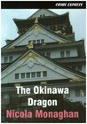 The Okinawa Dragon. Nicola Monaghan
