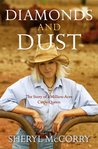 Diamonds And Dust by Sheryl McCorry