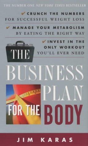 jim karas business plan for the body