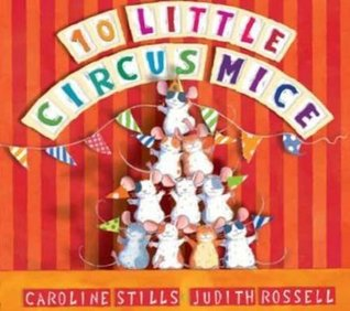 10 Little Circus Mice