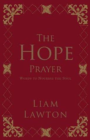 The Hope Prayer. Liam Lawton