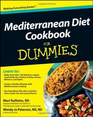 The MEDITERRANEAN DIET: A Simple COOKBOOK