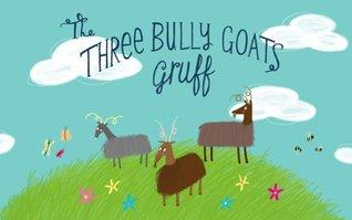 the-three-bully-goats-gruff