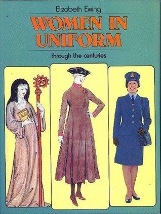 Women in Uniform Through the Centuries