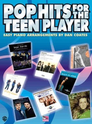 Pop Hits for the Teen Player: Easy Piano: 0