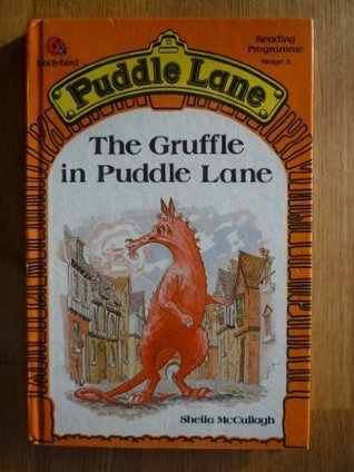 The Gruffle in Puddle Lane (Puddle Lane Stage 3 Book 3)