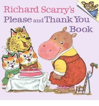 The please and thank you book (armada picture lions) by Richard Scarry