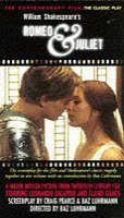 William Shakespeare's Romeo & Juliet: The Contemporary Film, The Classic Play: The Screenplay By Craig Pearce & Baz Luhrmann And The Text Of Shakespeare's Original Play Together In One Volume