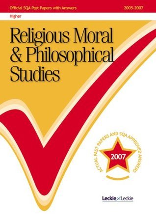 Religious, Moral and Philosophical Studies Higher 2005-2007 SQA Past Papers