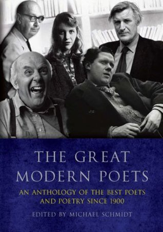 The Great Modern Poets: An Anthology of the Best Poets and Poetry Since 1900