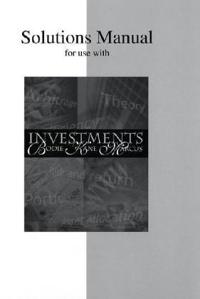 Solutions Manual For Use With Investments