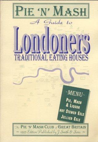 Pie 'n' Mash: A Guide to London's Traditional Eating Houses