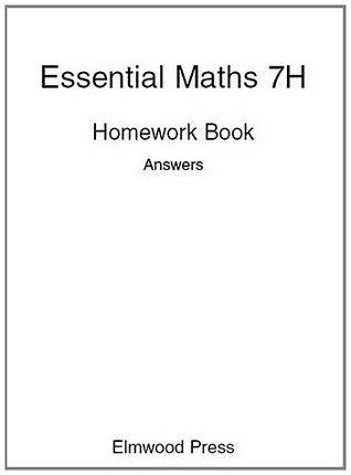Essential Maths: Homework Book Answers Bk. 7H