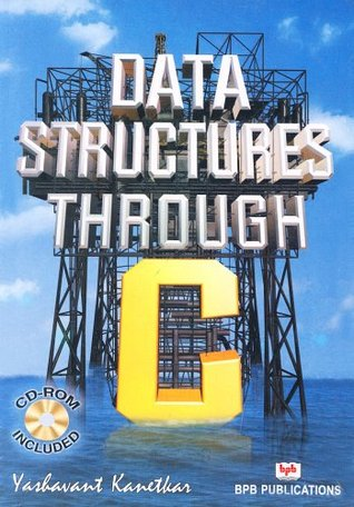 Data Structure Through C by Yashavant P  Kanetkar