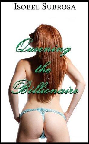 queening-the-billionaire