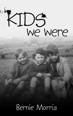 Kids We Were [Kindle Edition]